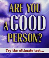 ARE YOU A GOOD PERSON? (100 Pack)
