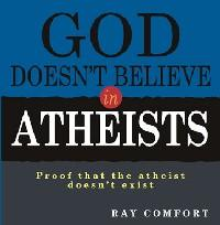 GOD DOES NOT BELIEVE IN ATHEISTS - CD